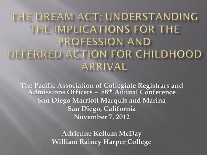 The dream act: