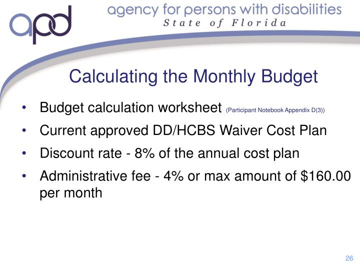 Calculating the Monthly Budget