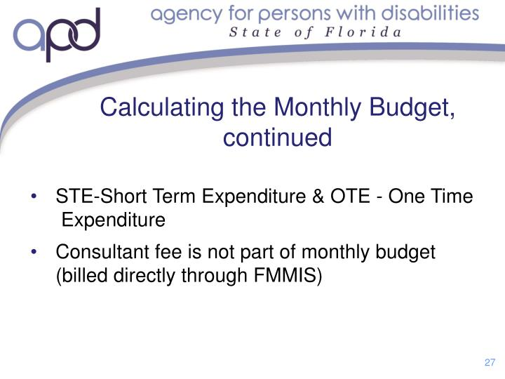 Calculating the Monthly Budget, continued