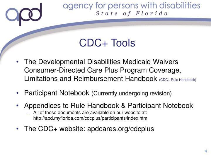 The Developmental Disabilities Medicaid Waivers Consumer-Directed Care Plus Program Coverage, Limitations and Reimbursement Handbook