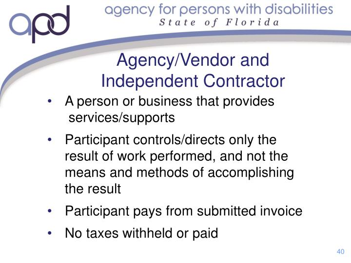 Agency/Vendor and Independent Contractor