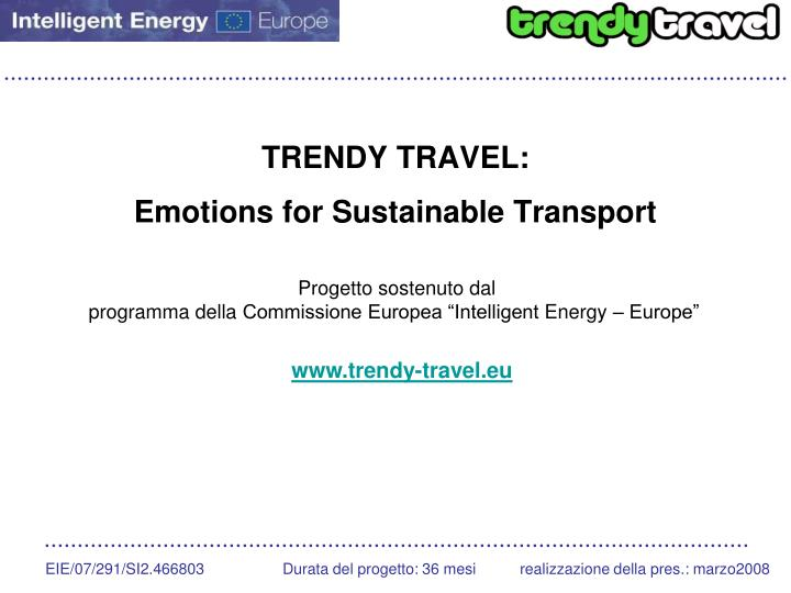 Trendy travel emotions for sustainable transport
