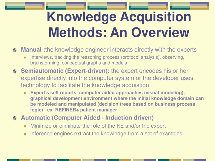 Knowledge Acquisition Methods: An Overview