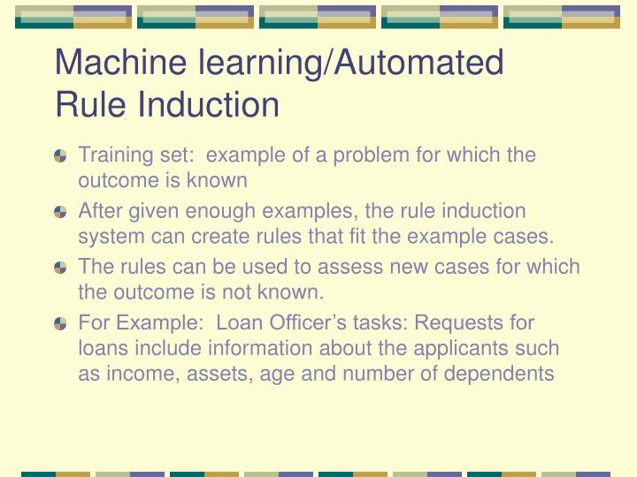 Machine learning/Automated Rule Induction
