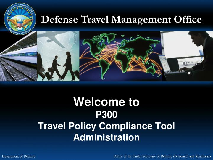 welcome to p300 travel policy compliance tool administration n.