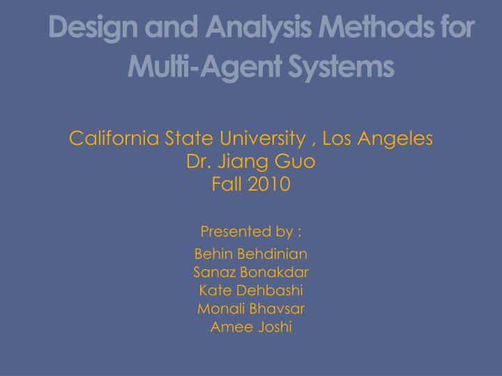 design and analysis methods for multi agent systems n.
