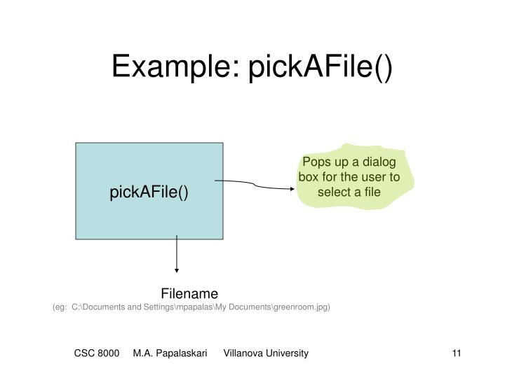 Example: pickAFile()