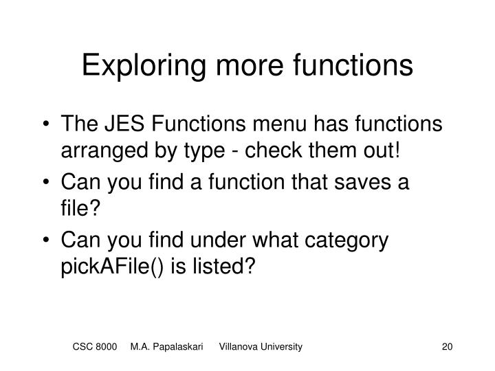 Exploring more functions