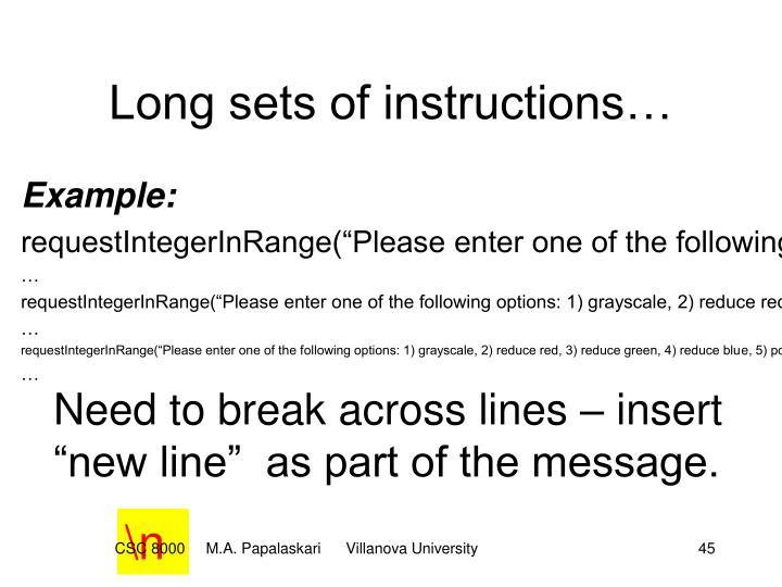 Long sets of instructions…