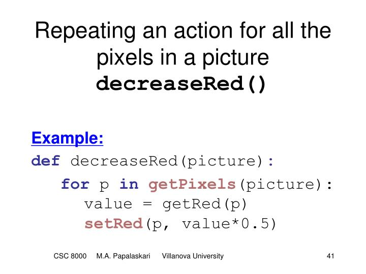 Repeating an action for all the pixels in a picture