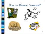 how is a resume screened