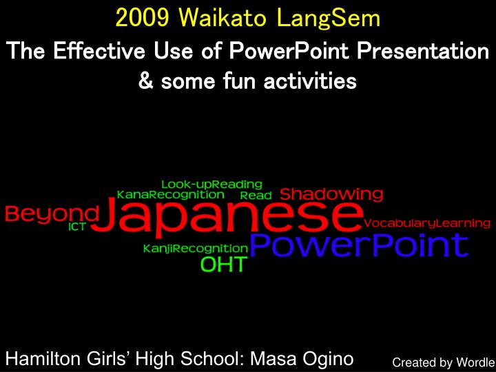 2009 waikato langsem the effective use of powerpoint presentation some fun activities n.