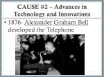 cause 2 advances in technology and innovations3