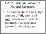 cause 3 abundance of natural resources