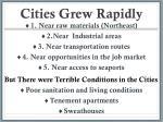 cities grew rapidly