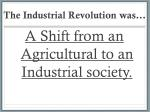 the industrial revolution was