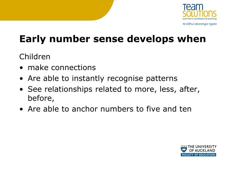 Early number sense develops when