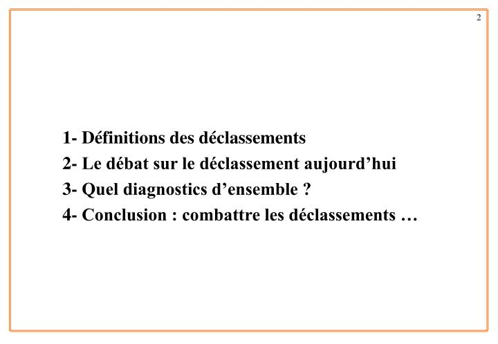 1- Définitions des déclassements
