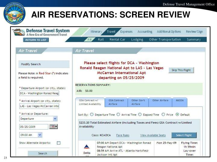 AIR RESERVATIONS: SCREEN REVIEW