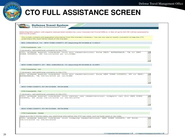 CTO FULL ASSISTANCE SCREEN