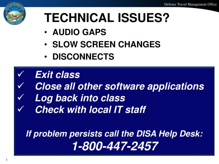 TECHNICAL ISSUES?
