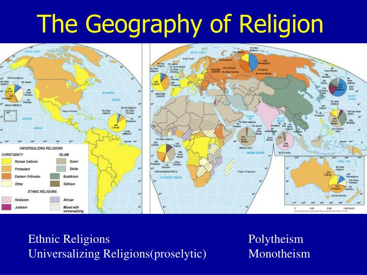 The geography of religion1