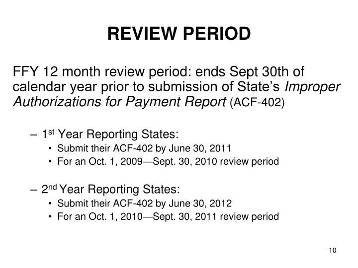 REVIEW PERIOD