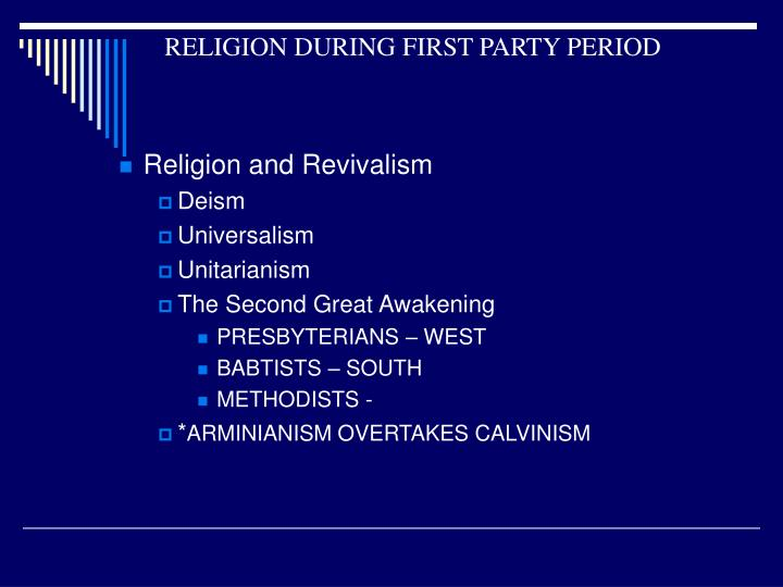 RELIGION DURING FIRST PARTY PERIOD