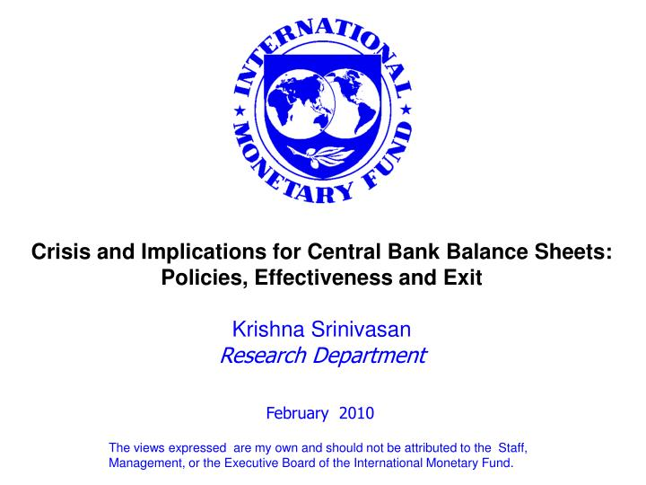 Crisis and Implications for Central Bank Balance Sheets: Policies, Effectiveness and Exit