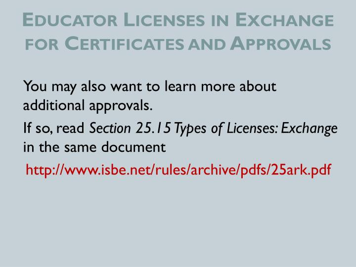 Educator Licenses in Exchange for Certificates and Approvals