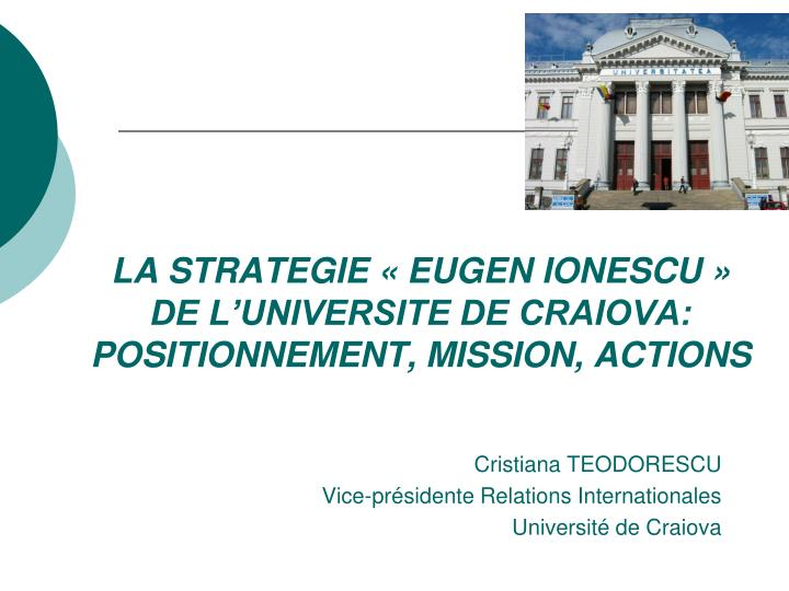 la strategie eugen ionescu de l universite de craiova positionnement mission actions
