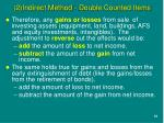 2 indirect method double counted items1