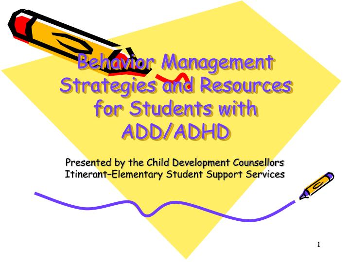 Behavior management strategies and resources for students with add adhd
