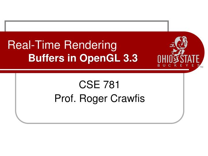 real time rendering buffers in opengl 3 3