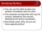 serialized buffers