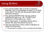 using buffers