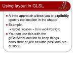 using layout in glsl