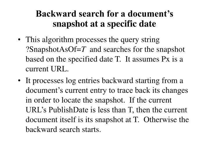 Backward search for a document's snapshot at a specific date