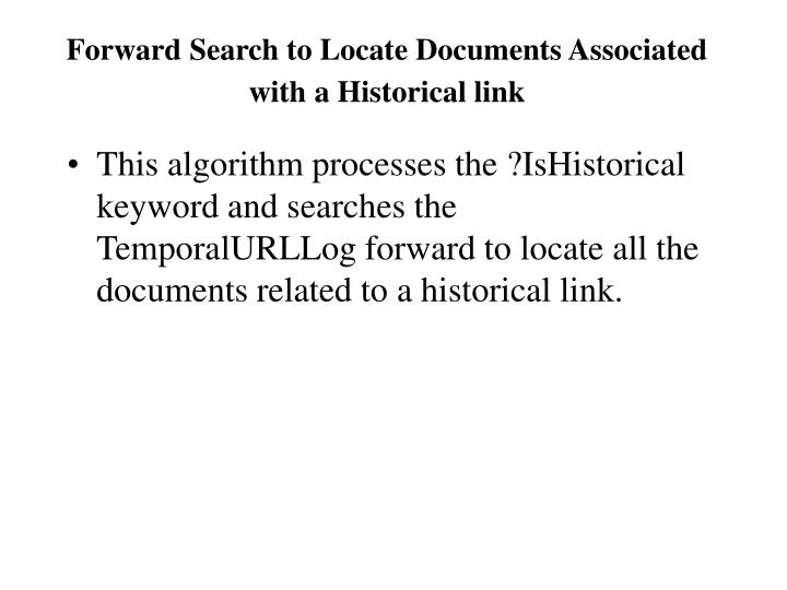 Forward Search to Locate Documents Associated with a Historical link