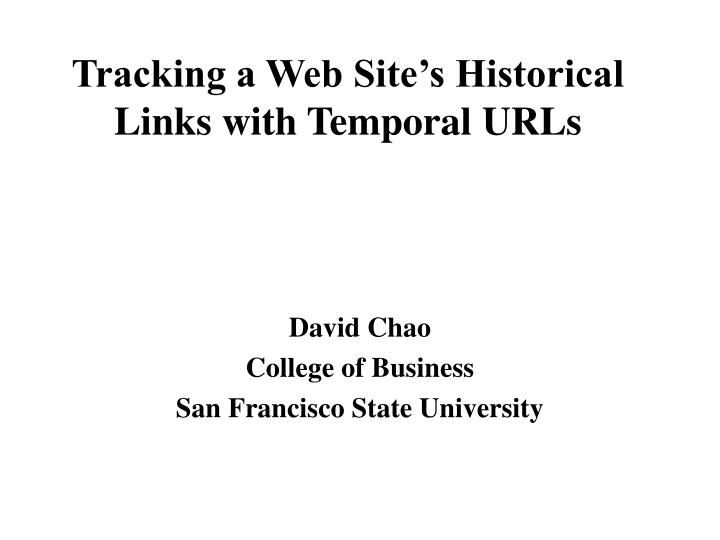 Tracking a web site s historical links with temporal urls