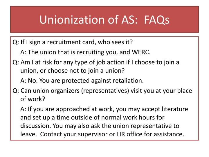 Unionization of AS:  FAQs