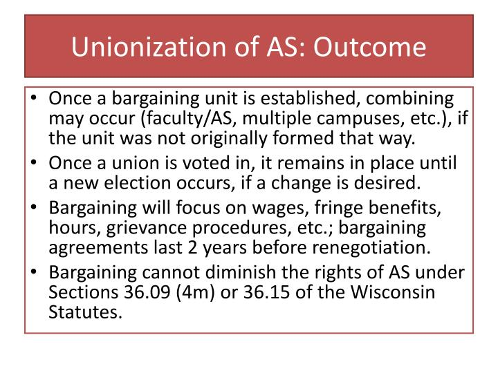Unionization of AS: Outcome