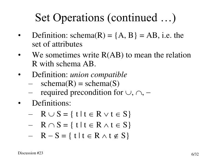 Set Operations (continued …)