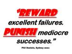 reward excellent failures punish mediocre successes phil daniels sydney exec