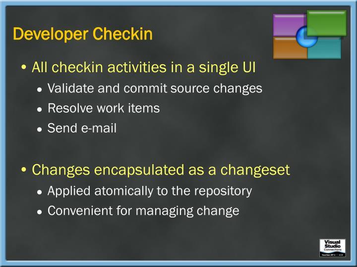 Developer Checkin