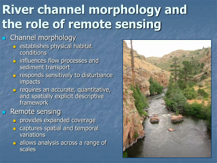 River channel morphology and  the role of remote sensing