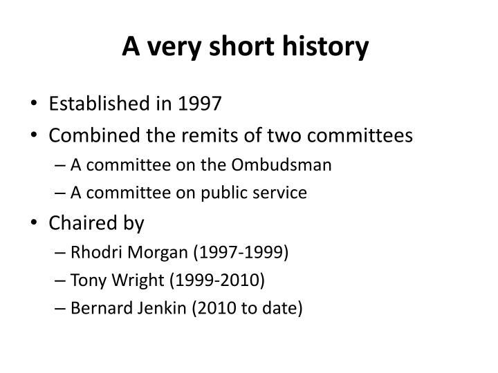 A very short history