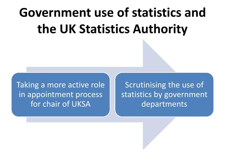 Government use of statistics and the UK Statistics Authority