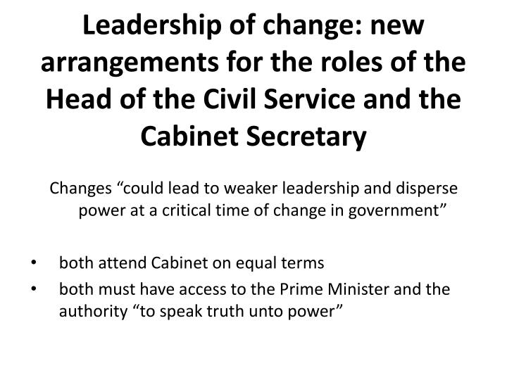 Leadership of change: new arrangements for the roles of the Head of the Civil Service and the Cabinet Secretary