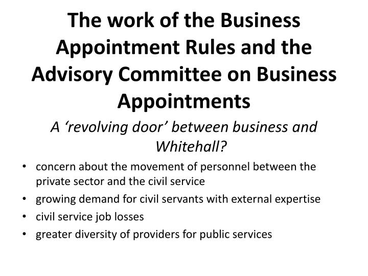 The work of the Business Appointment Rules and the Advisory Committee on Business Appointments
